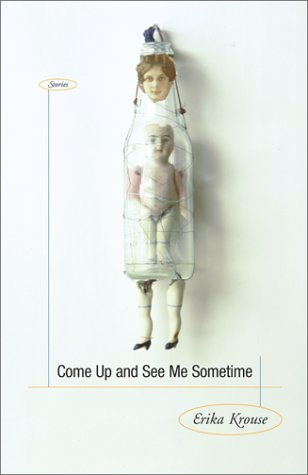 Come Up and See Me Sometime: Stories