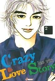 Crazy love story