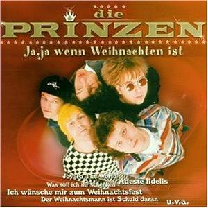 Die Prinzen - Ja, Ja Wenn Weihnachten Ist - Zortam Music