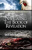 Navigating the Book of Revelation (0984322000) by Kenneth L. Gentry