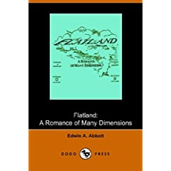 Flatland: a romance of many dimensions (Dodo Press) by Edwin Abbott