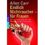 """Endlich Nichtraucher - f�r Frauenvon """"Allen Carr"""""""