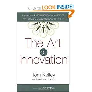 The Art of Innovation - Tom Kelley,Jonathan Littman