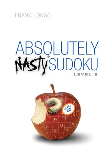 Absolutely Nasty Sudoku: Level 2 (Official Mensa Puzzle Book)