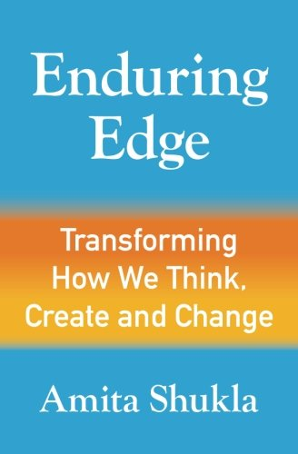 Enduring Edge: Transforming How We Think, Create and Change PDF