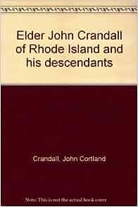 Elder John Crandall Of Rhode Island And His Descendants