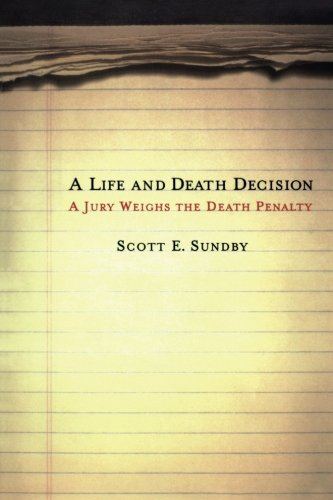A Life and Death Decision: A Jury Weighs the Death Penalty PDF Download Free