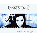 "Bring Me to Lifevon ""Evanescence"""