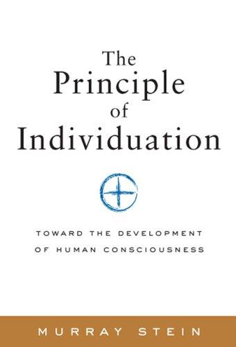 Principle of Individuation: Toward the Development of Human Consciousness