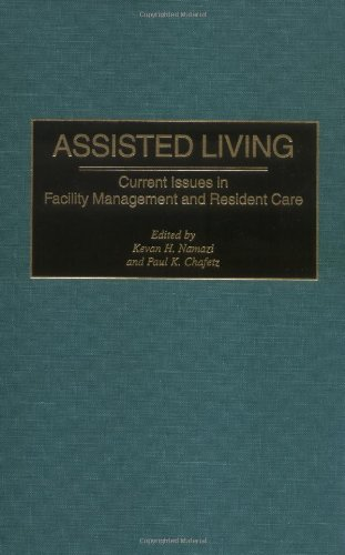 Assisted Living: Current Issues in Facility Management...