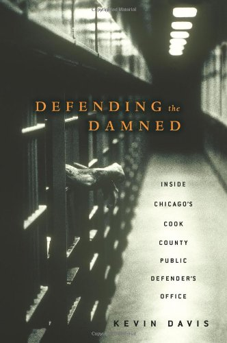 Defending the Damned: Inside Chicago's Cook County Public Defender's Office