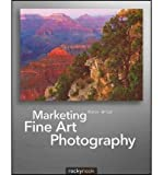 img - for [(Marketing Fine Art Photography )] [Author: Alain Briot] [Jul-2011] book / textbook / text book