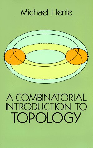 A Combinatorial Introduction to Topology (Dover Books on...