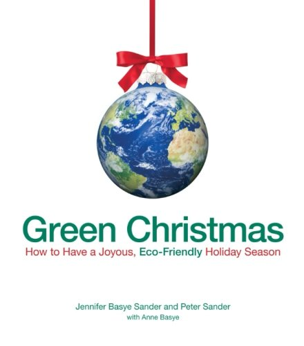 Green Christmas: How To Have A Joyous, Eco-Friendly Holiday Season front-517498
