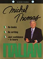 Italian With Michel Thomas Complete Course CD