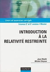 Introduction à la relativité restreinte : Cours et exercices corrigés