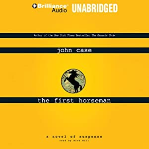 The First Horseman | [John Case]
