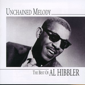 Unchained Melody: Best of Al Hibbler