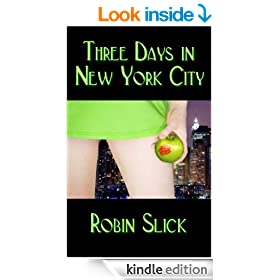 Three Days In New York City, an Erotic Novel (Sins in the City)