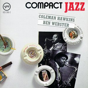 Compact Jazz by Coleman Hawkins and Ben Webster