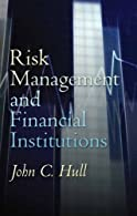 Risk Management and Financial Institutions by Hull
