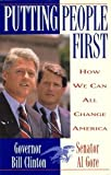 Putting People First : How We Can All Change America (0812921933) by Clinton, Bill