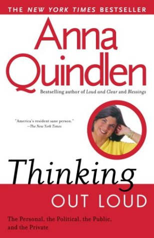 Image for Thinking Out Loud : On the Personal, the Political, the Public and the Private