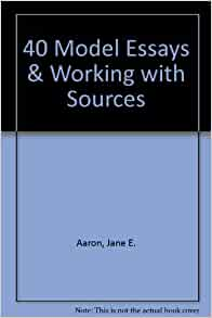 40 model essays jane aaron Available in: paperback at about half the price of other rhetorically arranged readers, 40 model essays: a portable anthology combines.