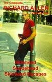 The Complete Richard Allen, Vol. 1: Skinhead, Suedehead, Skinhead Escapes
