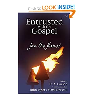 Entrusted with the Gospel: Fan the Flame! ebook downloads