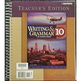 Writing & Grammar for Christian Schools 10 ~ TEACHER'S EDITION ~ Book 1 & 2 ~ BJU Bob Jones