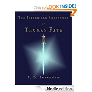 The Incredible Adventure of Thomas Fate (The Thomas Fate Chronicles)