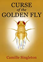Curse of the Golden Fly: A YA Paranormal Fantasy [Kindle Edition]