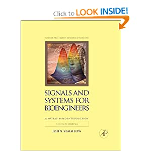 Signals and Systems for Bioengineers, Second Edition: A