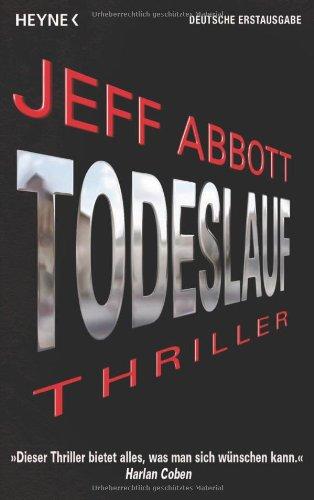 Jeff Abbott - Todeslauf