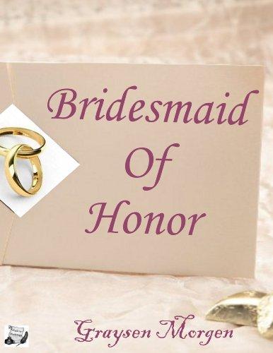 Bridesmaid of Honor (Bridal Series Book 1) PDF