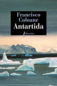 Antartida par Francisco Coloane