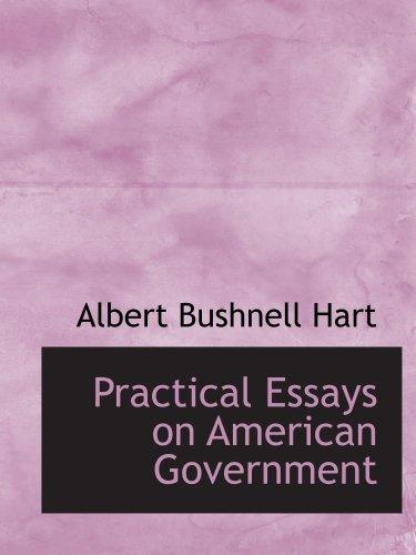 Essais pratiques sur le gouvernement américain