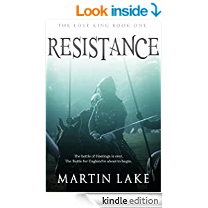 The Lost King: Resistance - Kindle edition by Martin Lake. Literature & Fiction Kindle eBooks @ Amazon.com.