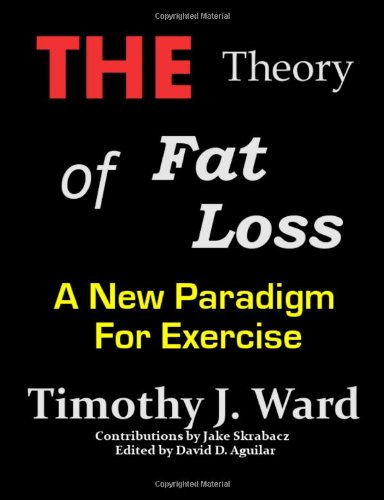 The Theory Of Fat Loss: A New Paradigm For Exercise front-1005847