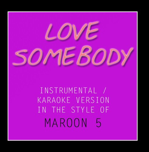 love somebody maroon 5 CD Covers