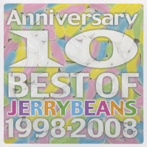 Anniversary-BEST OF JERRYBEANS 1998~2008-