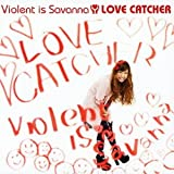 それなり♪Violent is Savanna