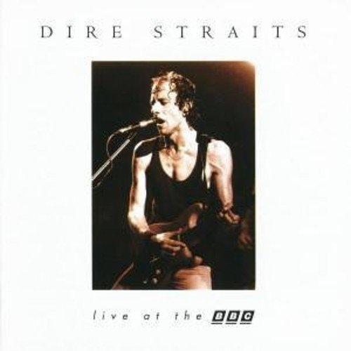 Dire Straits - Dire Straits: Live At The Bbc - Zortam Music
