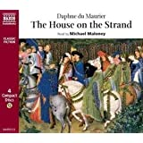 The House on the Strand (Naxos Classic Fiction)by Daphne Du Maurier