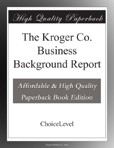 the-kroger-co-business-background-report
