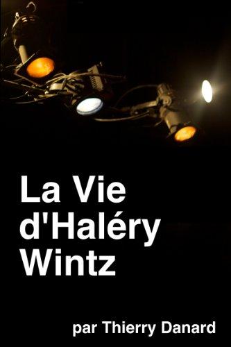 Couverture du livre La Vie d'Haléry Wintz