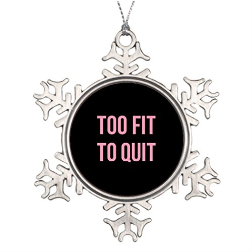 Riveral Personalised Christmas Tree Decoration Too Fit Fitness Funny Quotes Black Pink Snowflake Decorations