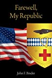 img - for Farewell, My Republic book / textbook / text book