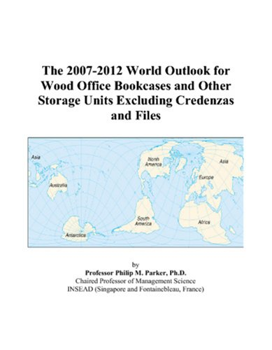The 2007-2012 World Outlook for Wood Office Bookcases and Other Storage Units Excluding Credenzas and Files PDF